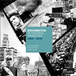 documentos de historia argentina 1955 - 1976 - carballo