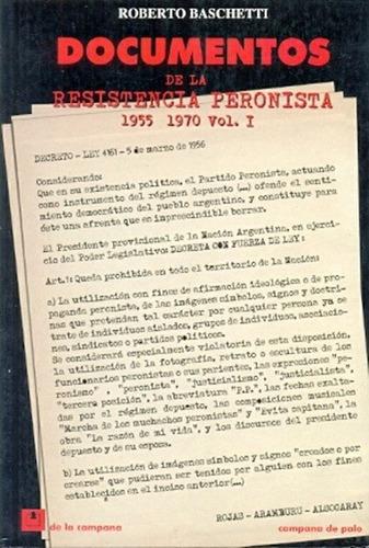 documentos de la resistencia peronista-1-1955/1970 - baschet