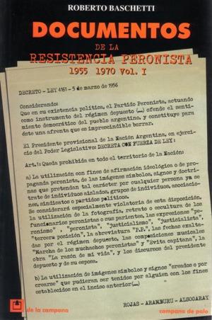 documentos de la resistencia peronista 1955-1970 vol.1 (dlc)