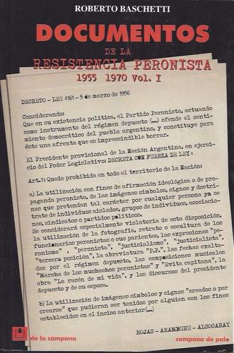 documentos de la resistencia peronista 1955/70 i - baschetti