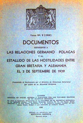 documentos estallido hostilidades inglaterra alemania 1939