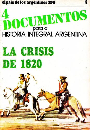 documentos para la historia integral argentina. la crisis...