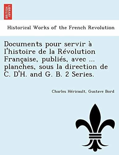 documents pour servir a lhistoire de la revolution francais