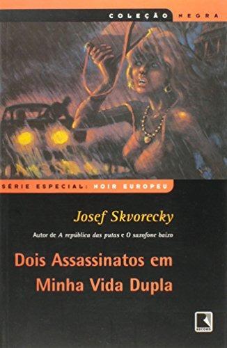 dois assassinatos em minha vida dupla col negra de skvorecky