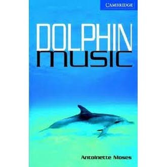 dolphin music - level 5 - cambridge english readers