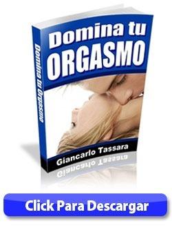 domina tu orgasmo - tratamiento eyaculación precoz + regalos
