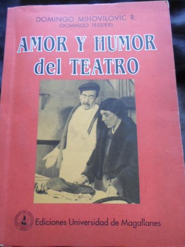 domingo mihovilovic - amor y humor del teatro - dedicado