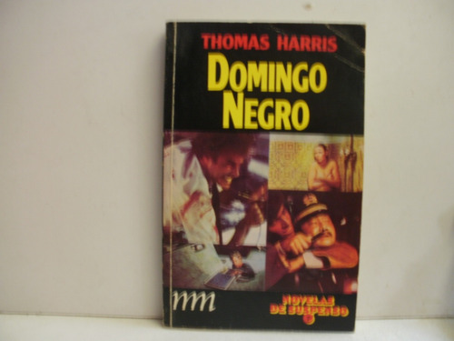 domingo negro - thomas harris