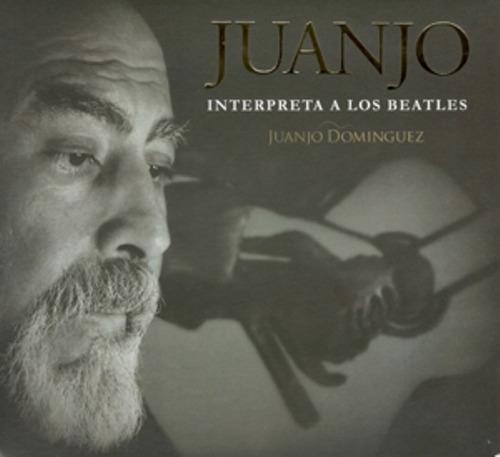 dominguez juanjo juanjo interpreta a los beatles cd nuevo
