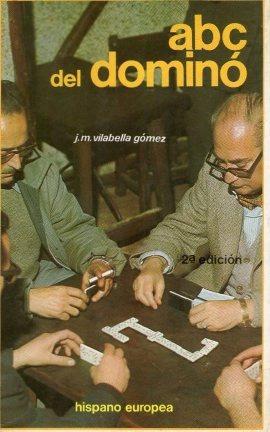 dominó, abc del dominó de j. m. villabella gómez. 2 ed.
