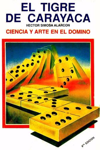 domino el tigre de carayaca + el juego de truco pdf