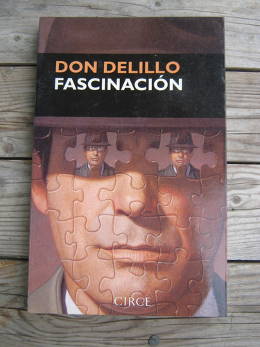 don delillo - fascinación