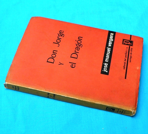 don jorge y el dragón josé manuel vergara novela pacífico