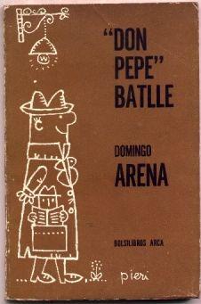 don pepe  batlle - domingo arena (uruguay)