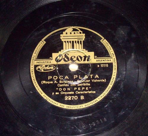 don pepe la sulamita / poca plata disco 78rpm argentino