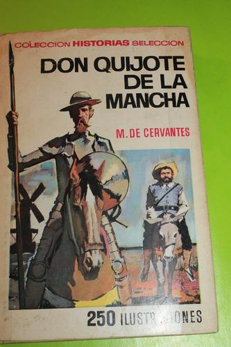 don quijote de la mancha  coleccion historia seleccion