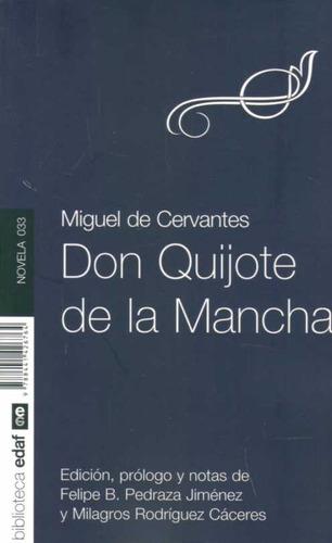 don quijote de la mancha ( miguel de cervantes)
