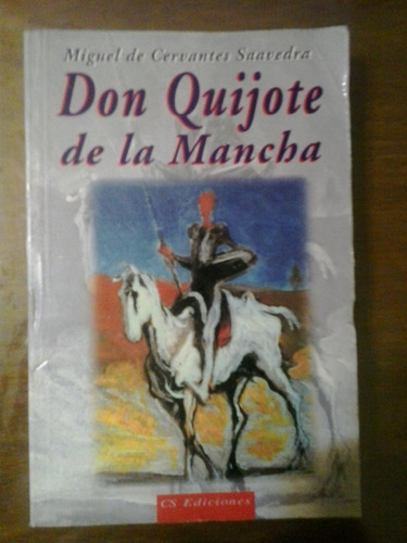 don quijote de la mancha miguel de cervantes saavedra cs