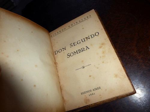 don segundo sombra _ güiraldes - año 1931 / tapas de madera