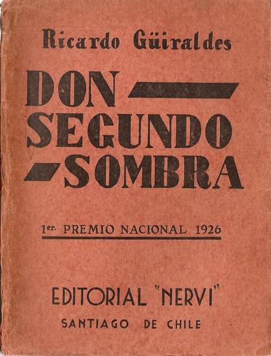 don segundo sombra - r. guiraldez - editorial nervi