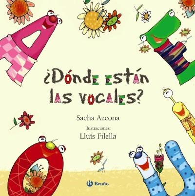 ¿dónde están las vocales?(libro infantil y juvenil)