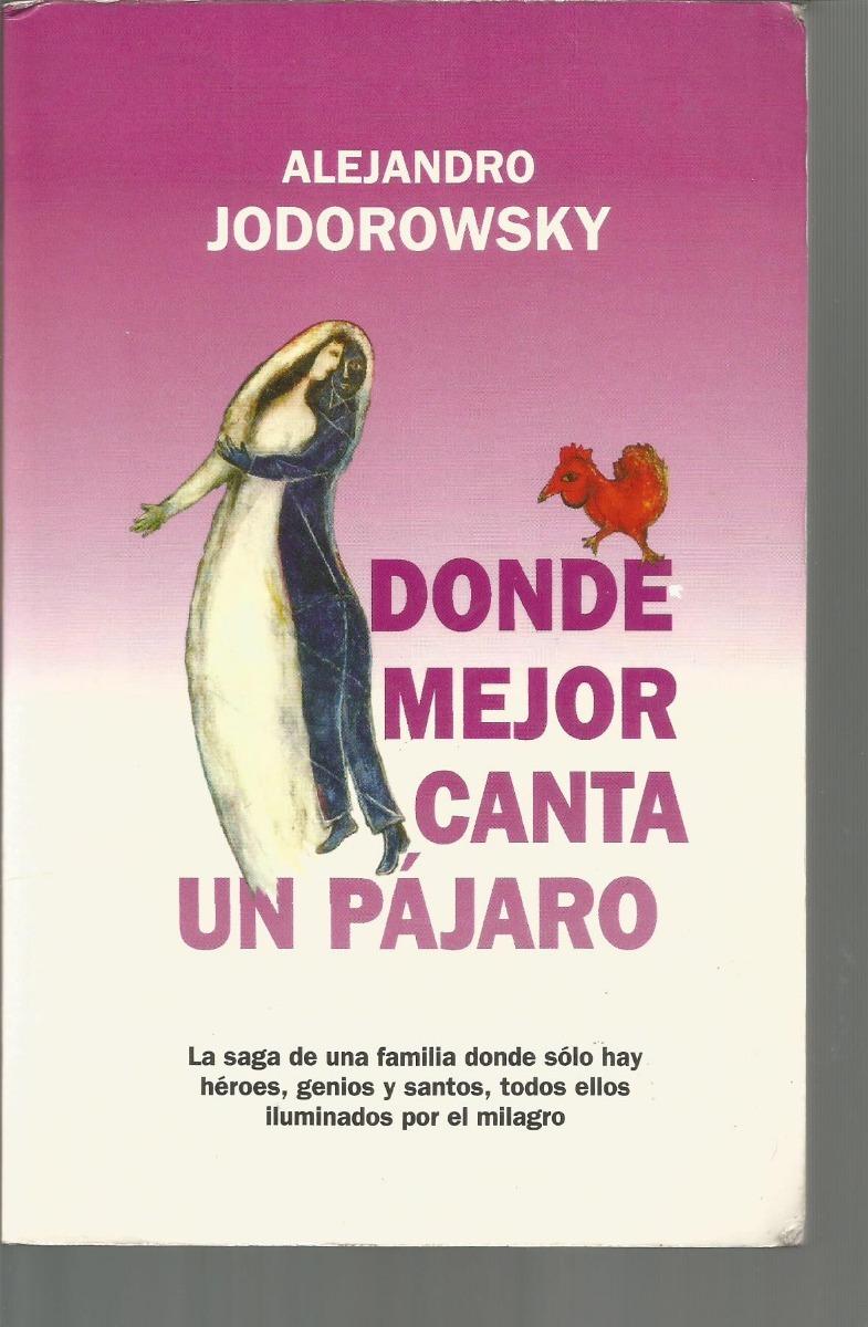 ac1fe99083f Donde Mejor Canta Un Pájaro. -   400.00 en Mercado Libre