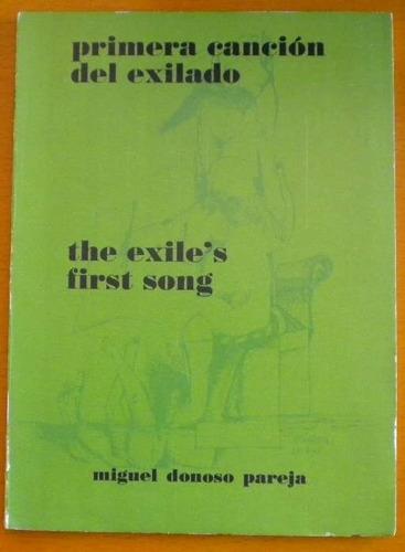 donoso pareja miguel / primera canción del exiliado / 1º fir