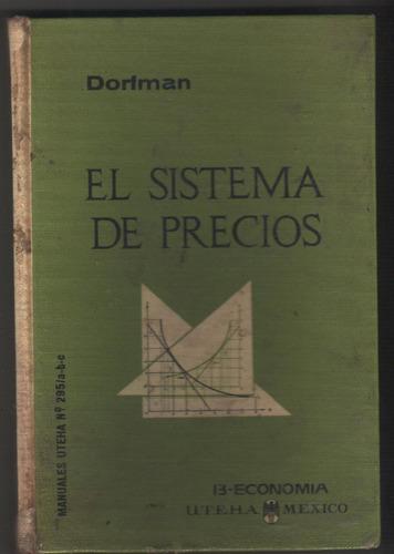 dorfman - el sistema de precios