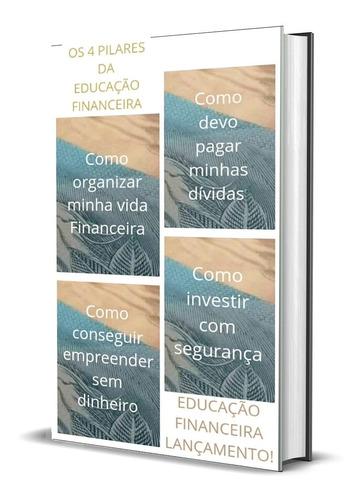 dos 4  pilares da educação financeira