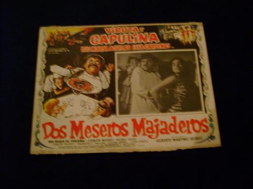 dos meseros majaderos viruta capulina cartel b 23.11.17