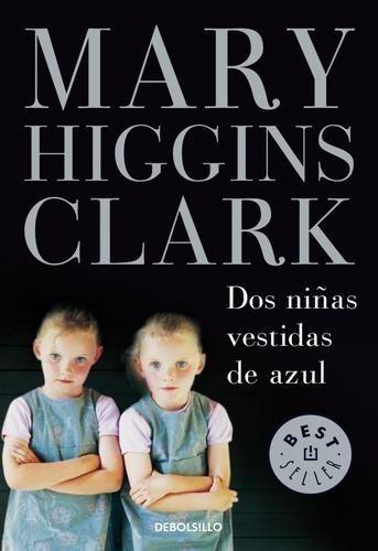 dos niñas vestidas de azul - mary higgins clark