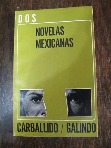 dos novelas mexicanas. carballido, galindo