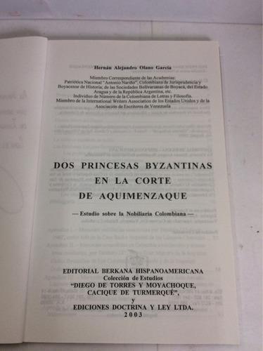 dos princesas byzantinas en ...hernán alejandro olano garcía
