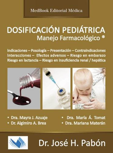 dosificación pediátrica manejo farmacológico dr jose h pabon