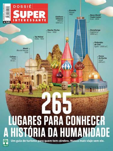 dossiê superinteressante 265 lugares historia humanidade lac