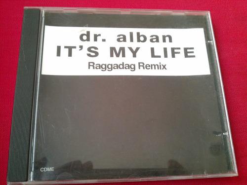 dr. alban cd single it´s my life raggadag remix