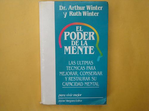 dr. arthur winter y ruth winter, el poder de la mente, javie