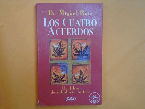 dr. miguel ruíz, los cuatro acuerdos, urano, españa, 2002, 1