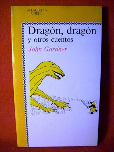 dragon dragon y otros cuentos john gardner editora alfaguara