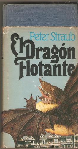 dragon flotante. peter straub circulo de lectores