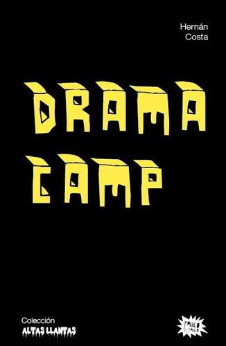 drama camp de hernán costa. teatro