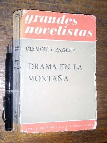 drama en la montaña - desmond bagley - emecé