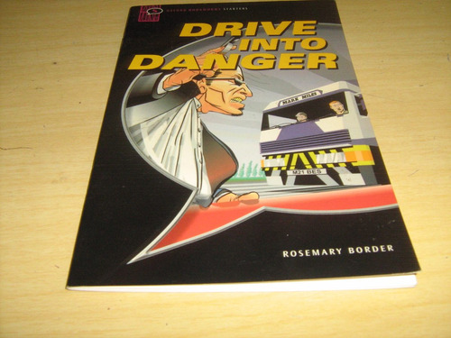drive into danger - oxford bookworms starters