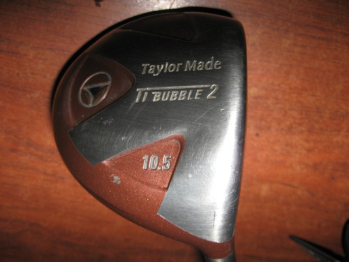 drive taylor made ti bubble 2   losft : 10,5º  regular flex