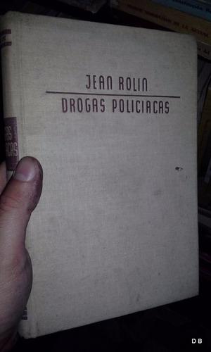 drogas policíacas rolin