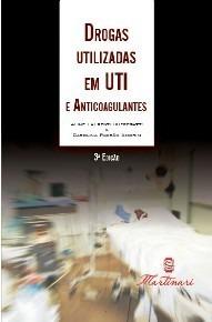 drogas utilizadas em uti e os anticoagulantes