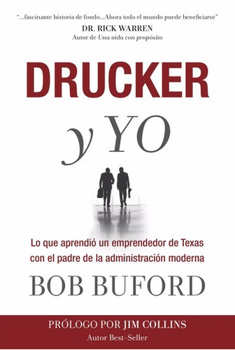 drucker y yo, lo que aprendió un emprendedor de texas