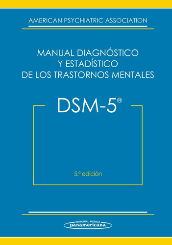 dsm-5 man.diagnóstico estadístico trastornos m. panamericana