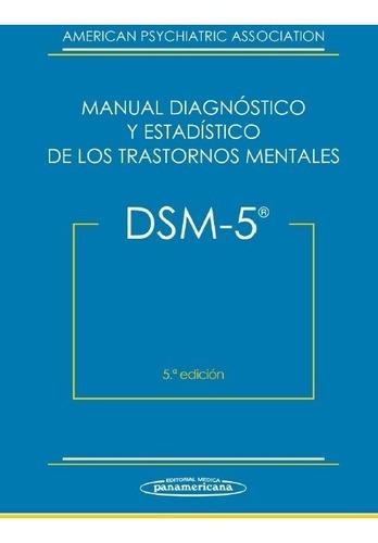 dsm 5 manual diagnóstico de los trastornos mentales