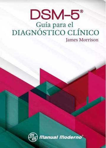 dsm 5 manual diagnóstico y estadístico  los trastornos menta